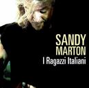 I Ragazzi Italiani/Sandy Marton