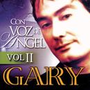Con Voz De Angel  - Volumen 2/Gary