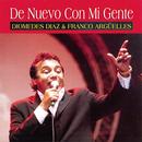 De Nuevo Con Mi Gente/Diomedes Diaz & Franco Arguelles