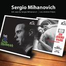 Los Jóvenes Viejos/B.A.Jazz By Sergio Mihanovich/Sergio Mihanovich