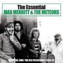 The Essential Max Merritt & The Meteors/Max Merritt & The Meteors