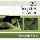 20 Secretos De Amor - Tormenta Vol.2/Tormenta