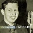 """Det bästa med Snoddas/Gösta """"Snoddas"""" Nordgren"""