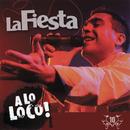 A Lo Loco/La Fiesta