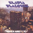 Vinyl Replica: Buenos Aires y Yo/Eladia Blázquez