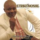 Umoya Wami/Strike Moshe