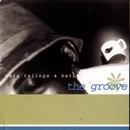 Mata, Telinga & Hati/The Groove