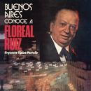 Vinyl Replica: Buenos Aires Conoce a Floreal Ruiz/Floreal Ruiz con la Orquesta Tipica Porteña