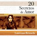 20 Secretos De Amor - Laureano Brizuela/Laureano Brizuela