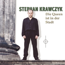 Die Queen ist in der Stadt/Stephan Krawczyk