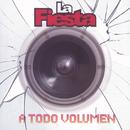 A Todo Volumen/La Fiesta