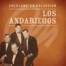 Folclore - La Colección - Los Andariegos/Los Andariegos