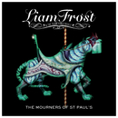 The Mourners Of St Paul's/Liam Frost & The Slowdown Family