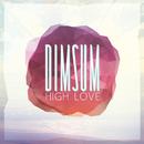 High Love - EP/Dim Sum