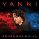 Sensuous Chill/Yanni