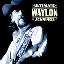 Ultimate Waylon Jennings/Waylon Jennings