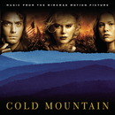 Cold Mountain (Music From the Miramax Motion Picture)/Original Motion Picture Soundtrack