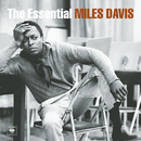 The Essential Miles Davis/Miles Davis