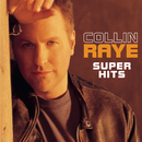 Super Hits/Collin Raye