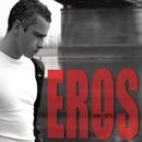 Eros - Best Of/Eros Ramazzotti