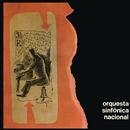 Orquesta Sinfónica Nacional/Orquesta Sinfonica Nacional