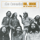The Essential Dr. Hook And The Medicine Show/Dr. Hook & The Medicine Show