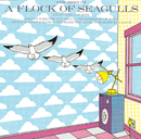 The Best Of/A Flock Of Seagulls