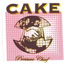 Pressure Chief/Cake