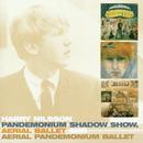 Pandemonium Shadow Show / Aerial Ballet / Aerial Pandemonium Ballet/Harry Nilsson
