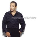 Hoy Quiero Soñar/Christian Castro