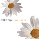 Love Songs/Collin Raye