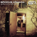 Goodbye Country (Hello Nightclub)/Groove Armada