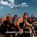 Jagged Little Thrill/Jagged Edge
