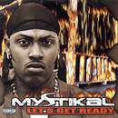Let's Get Ready/Mystikal