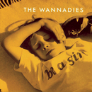 Be A Girl/The Wannadies