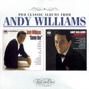 Danny Boy and Other Songs I Love To Sing / Moon River & Other Great Movie Themes/Andy Williams