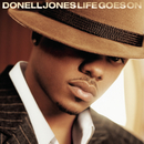 Life Goes On/Donell Jones