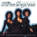Super Hits/The Three Degrees