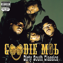 Dirty South Classics/Goodie Mob