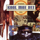 Greatest Hits/Kool Moe Dee