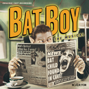 Bat Boy: The Musical (Original Off-Broadway Cast Recording)/Original Off-Broadway Cast of Bat Boy: The Musical