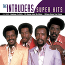 Super Hits/The Intruders