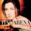 In Deep/Tina Arena