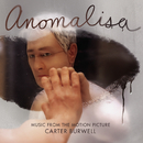 Anomalisa (Music from the Motion Picture)/Carter Burwell