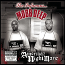 Amerikaz Nightmare/Mobb Deep