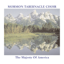 The Majesty of America/The Mormon Tabernacle Choir