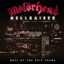 Hellraiser - Best Of The Epic Years/Motörhead