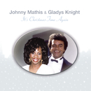 It's Christmas Time Again/Gladys Knight & Johnny Mathis