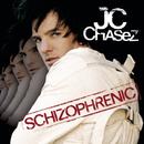 Schizophrenic/JC Chasez