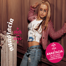 Sick And Tired/Anastacia